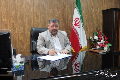 پیام فرماندار آزادشهر به مناسبت یومالله 13 آبان