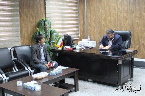 دیدار رئیس اداره تعاون روستایی آزادشهر- رامیان با فرماندار آزادشهر
