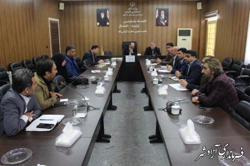 برگزار کمیسیون هماهنگی و برنامه ریزی نظارت بر قاچاق کالا و ارز شهرستان آزادشهر