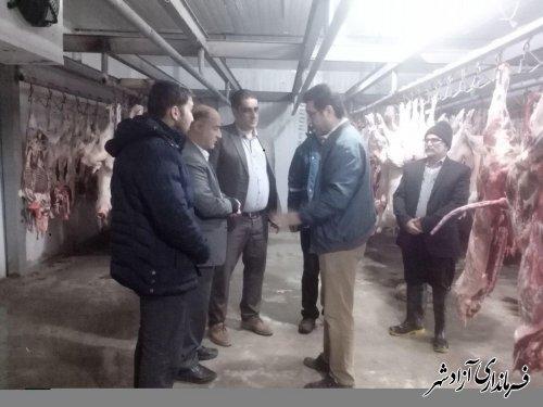 بازدید فرماندار شهرستان آزادشهر از کشتارگاه شهرداری آزادشهر