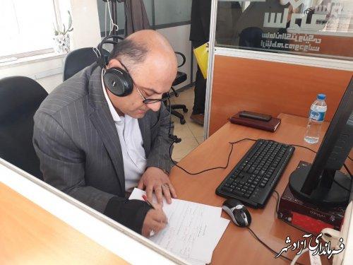 فرماندار آزادشهر : هدف سامانه سامد ، تسریع در پاسخگویی مدیران به مردم است
