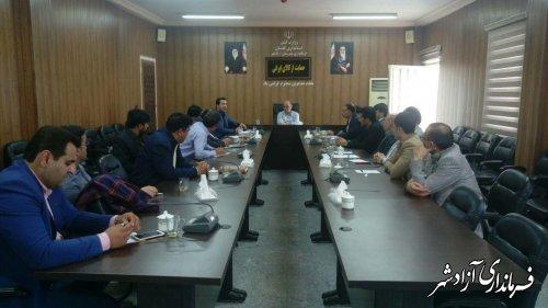 جلسه راههای جذب سرمایه در فرمانداری آزادشهر برگزار شد