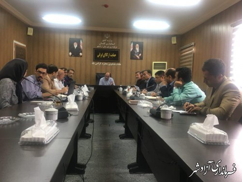 جلسه هماهنگی طرح منظومه روستایی شهرستان آزادشهر برگزار شد