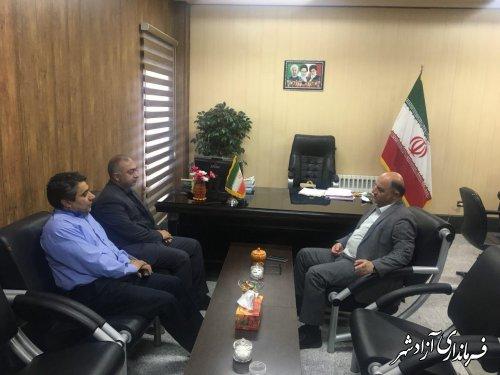 دیدار نماینده مجلس شورای اسلامی با فرماندار شهرستان آزادشهر