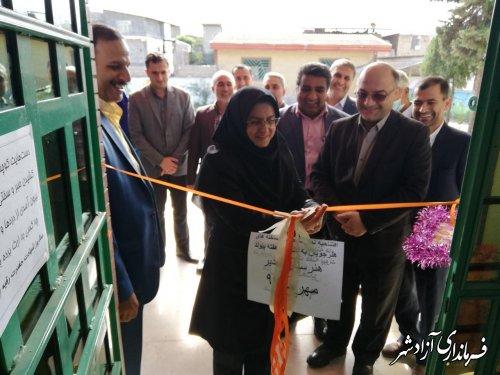افتتاح نمایشگاه هنرهای دستی هنرجویان مدارس کارودانش شهرستان آزادشهر