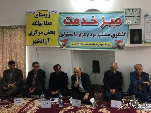 میز خدمت فرماندار شهرستان آزادشهر و اعضای شورای اداری در روستای عطا بهلکه برپا شد