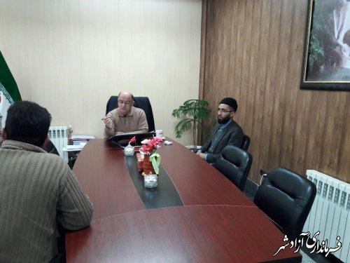 ملاقات مردمی فرماندار شهرستان آزادشهر برگزار شد