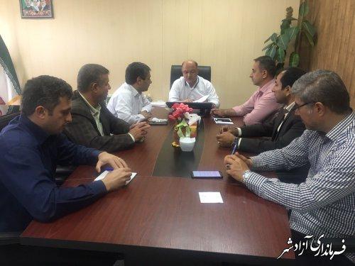 برگزاری جلسه شورای معاونین و بخشداران فرمانداری شهرستان آزادشهر