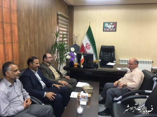 دیدار معاون مدیرکل نوسازی، توسعه و تجهیز مدارس استان با فرماندار شهرستان آزادشهر