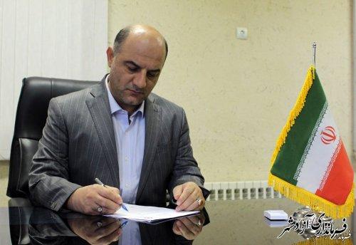 پیام تبریک فرماندار آزادشهر به مناسبت گرامیداشت هفته دولت