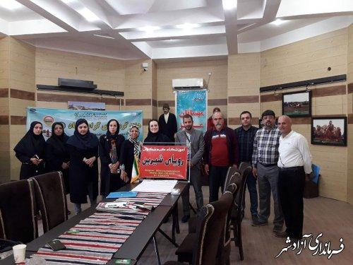 برگزاری مشترک کارگاه آموزشی محتوای گردشگری در شهرستان های آزادشهر و رامیان