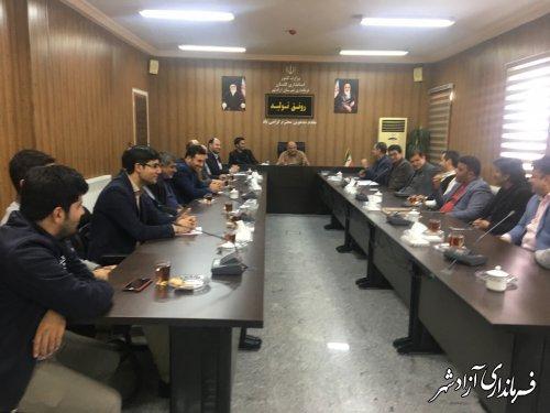 مدیران حوزه اشتغال و کارآفرینان شهرستان آزادشهر با فرماندار دیدار و گفتگو کردند