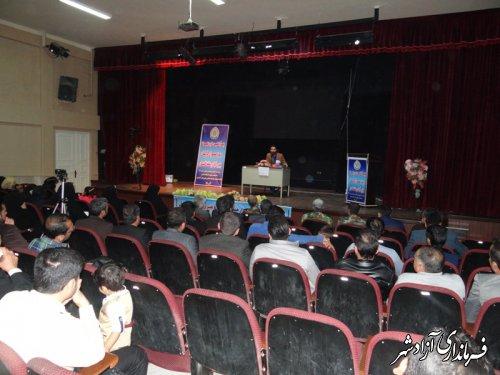 برگزاری کارگاه آموزشی فضای مجازی آسیب ها و تهدیدهای ناشی از آن در شهرستان آزادشهر