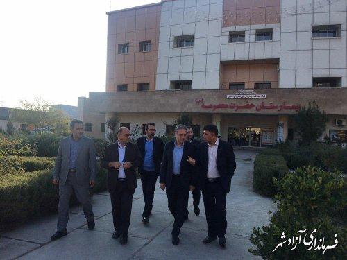 بازدید معاون سیاسی، امنیتی و اجتماعی استاندار از بیمارستان حضرت معصومه (س) آزادشهر