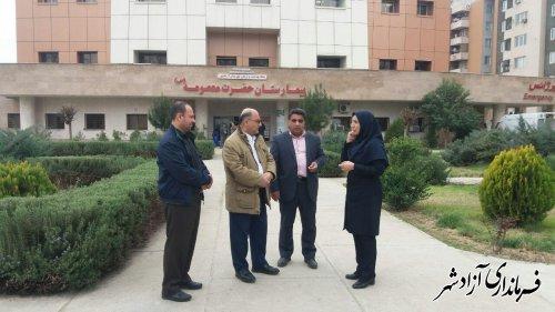 بازدید فرماندار آزادشهر از قسمت های مختلف بیمارستان حضرت معصومه (س)