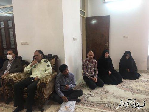 دیدار مسئولین شهرستان آزادشهر با خانواده های معظم دو شهید