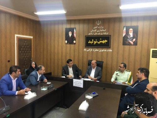 جلسه کمیسیون برنامه ریزی، هماهنگی و نظارت بر قاچاق کالا و ارز شهرستان آزادشهر برگزار شد